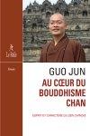 Au cœur du bouddhisme Chan